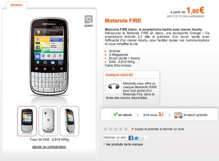 Le Motorola Fire est maintenant disponible chez Orange
