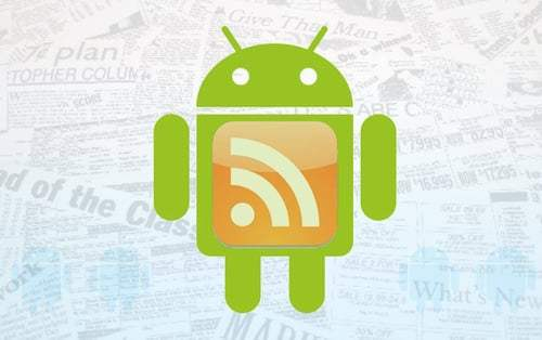 Les alternatives à Google Reader pour Android