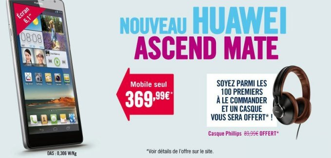 Le Huawei Ascend Mate disponible à 369.99 € chez Phone House