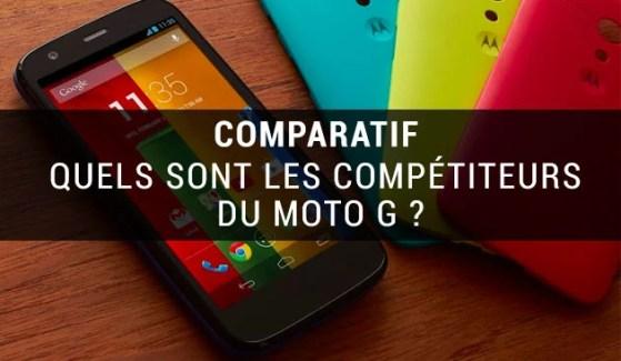 Comparatif Moto G : avec qui Motorola rivalise-t-il ?