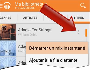 Comment créer un mix instantané sur Google Play Musique (Android) ?