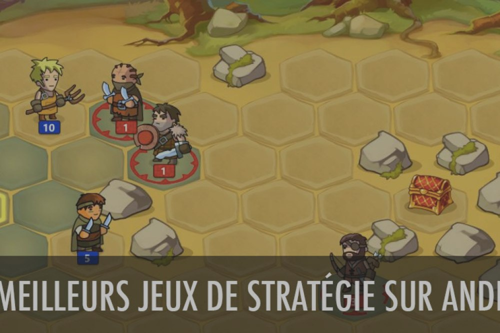 Les meilleurs jeux de stratégie sur Android