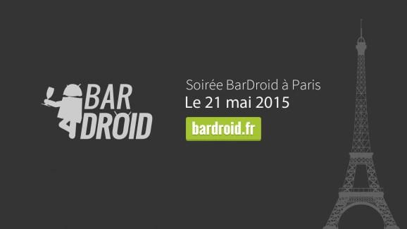 BarDroid revient : réservez votre soirée du 21 mai !