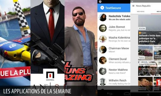 Les apps de la semaine : Red Bull Air Race The Game, Hitman: Sniper, All Guns Blazing, TextSecure Messagerie Privée, News Republic – Actualités