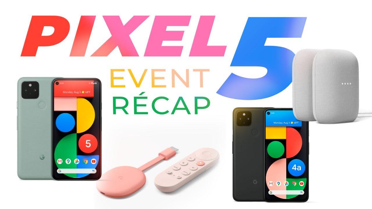 GOOGLE PIXEL 5 officialisé : le ROI de la PHOTO à 630€ ! (+ Pixel 4a 5G, Nest Audio, Google TV)