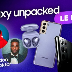 Samsung Galaxy S21 en LIVE avec @Romain Lanéry & @Brandon Le Proktor ⎮Récap' Unpacked 2021