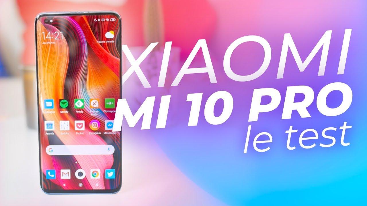 Test du Xiaomi  Mi 10 Pro : au niveau des smartphones premium ?