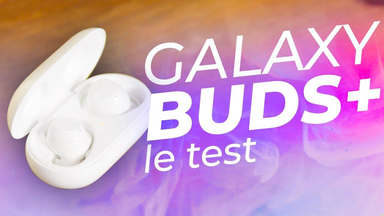 TEST Samsung Galaxy Buds+ : des gros PLUS qui font la différence !