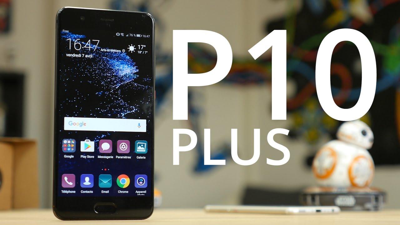 On teste le Huawei P10 Plus : l'un des meilleurs photophones !