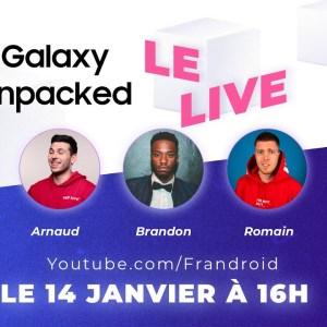 Galaxy Unpacked : Romain Lanéry et Brandon Le Proktor commentent la conférence Samsung en live !