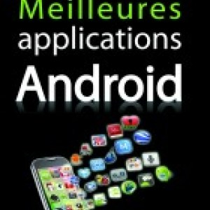 Le guide des applications Android