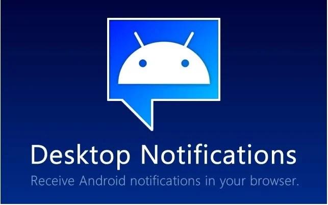 Desktop Notifications : ne ratez plus vos notifications quand vous êtes sur votre PC !