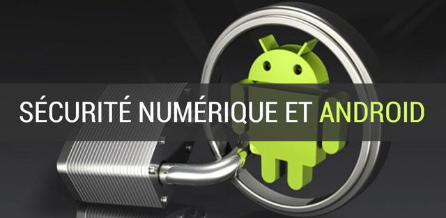 Sécurité numérique et Android : bon sens et bonnes questions