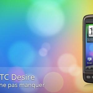 Forum HTC Desire : les sujets à ne pas manquer