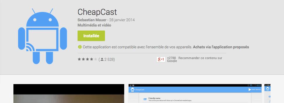 CheapCast : l'émulateur du Chromecast est retiré du Google Play