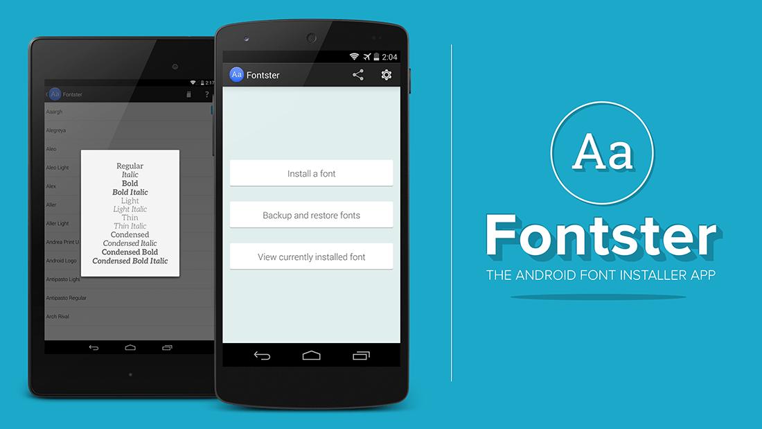 Fontster, changez la police d'écriture de votre système Android