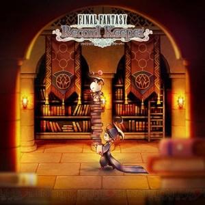 Final Fantasy Record Keeper est disponible sur le Play Store