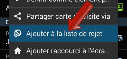 Comment ajouter (bloquer) un contact à la liste de rejet (blacklist) sur Android ?