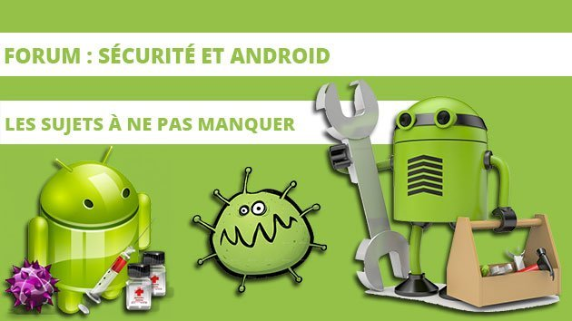 La sécurité et Android vus par le forum FrAndroid