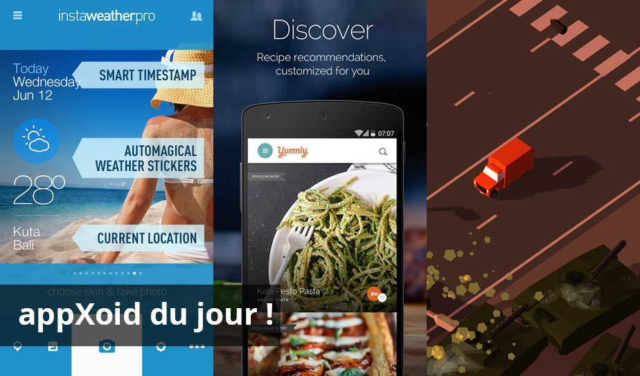 Les apps du jour : InstaWeather Pro, Yummly Recipes & Recipe Box et Pako – Car Chase Simulator
