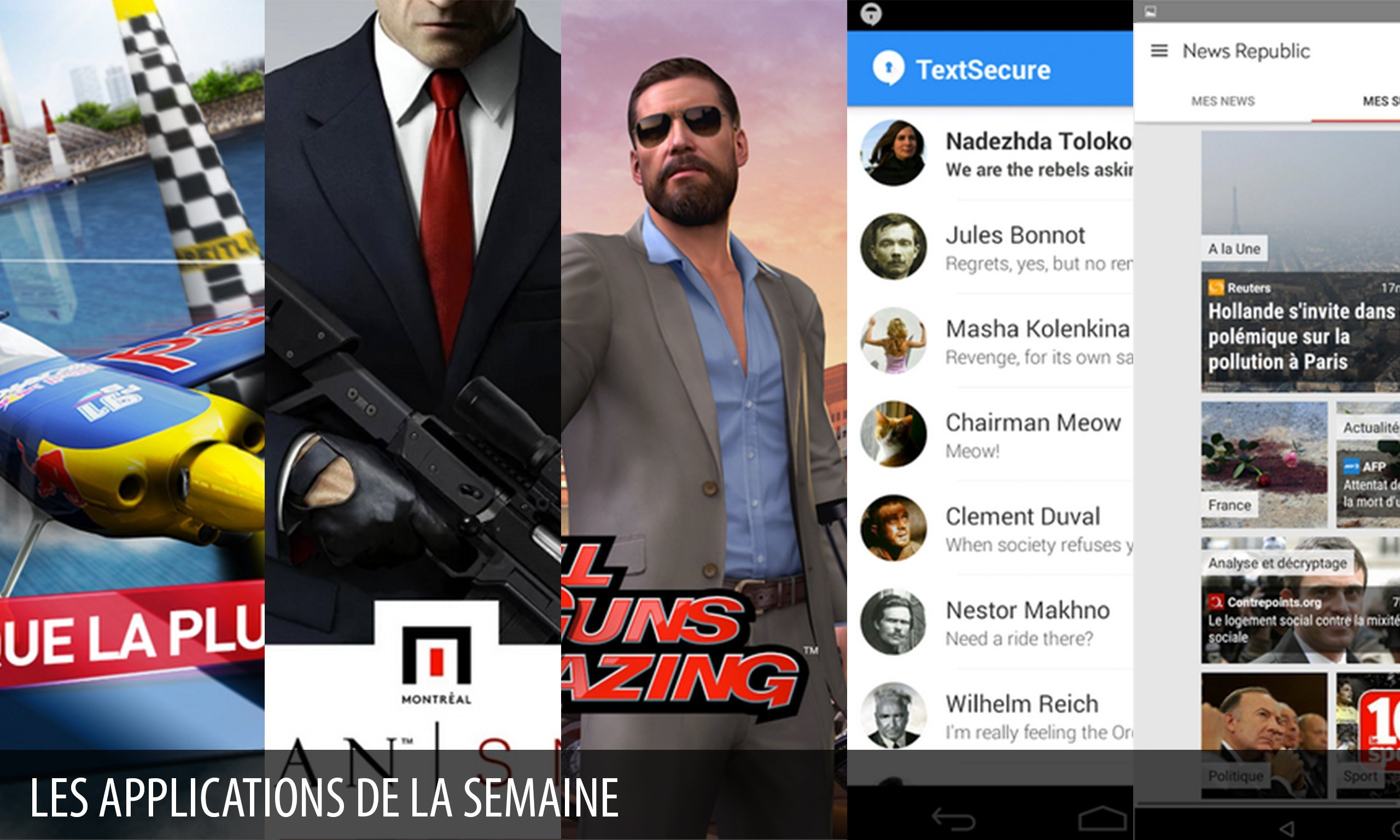 Les apps de la semaine : Red Bull Air Race The Game, Hitman: Sniper, All Guns Blazing, TextSecure Messagerie Privée, News Republic – Actualités