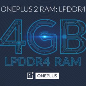 Le OnePlus 2 entrera dans le cercle très fermé des détenteurs de 4 Go de RAM LPDDR4