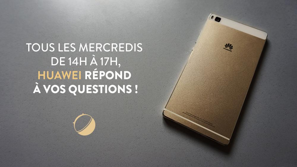 Huawei répond à vos questions, tous les mercredis sur le forum FrAndroid
