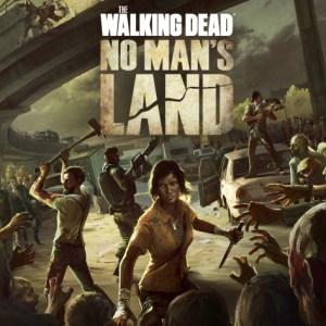 The Walking Dead No Man's Land désormais disponible sur le Play Store