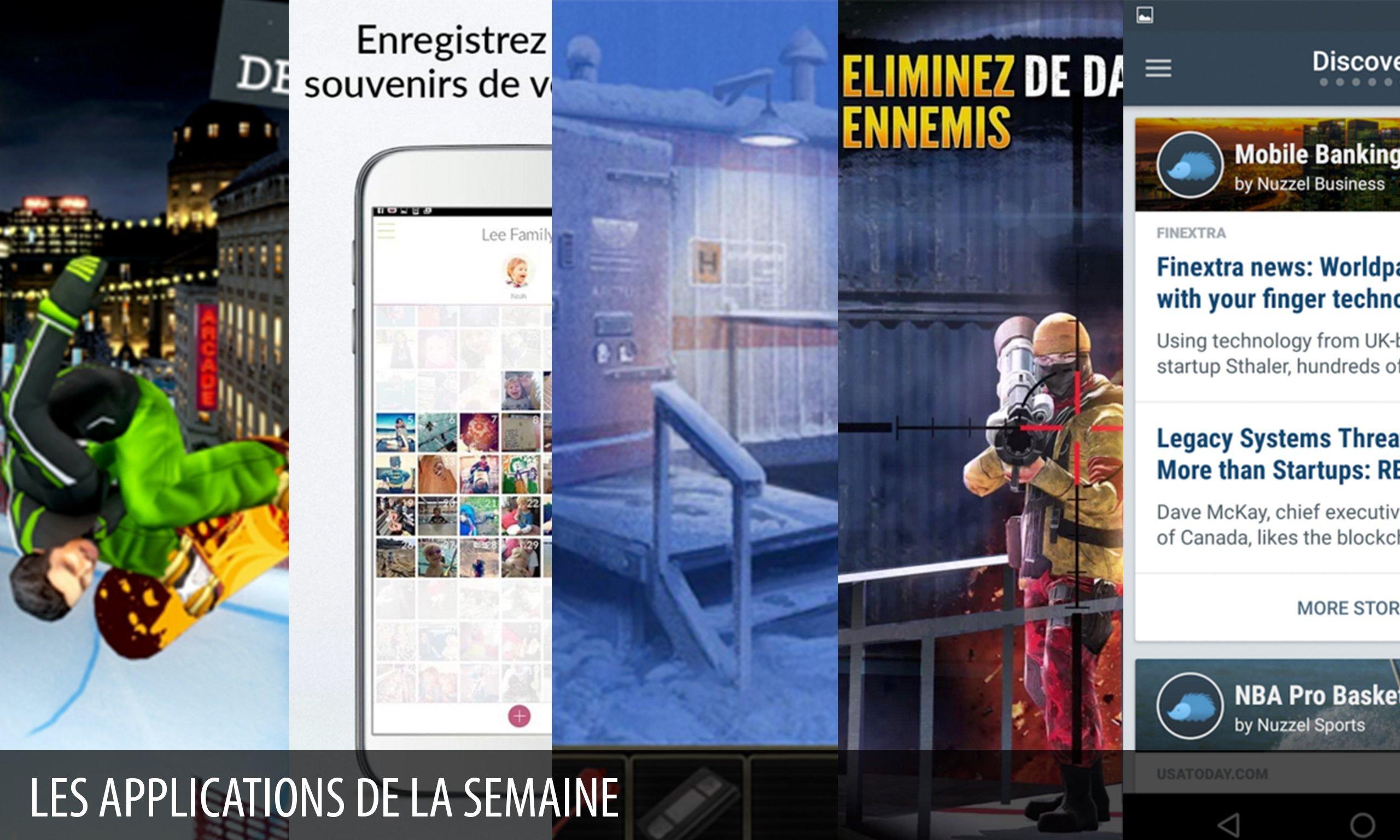 Les apps de la semaine : Facility 47, Snowboard Party 2…