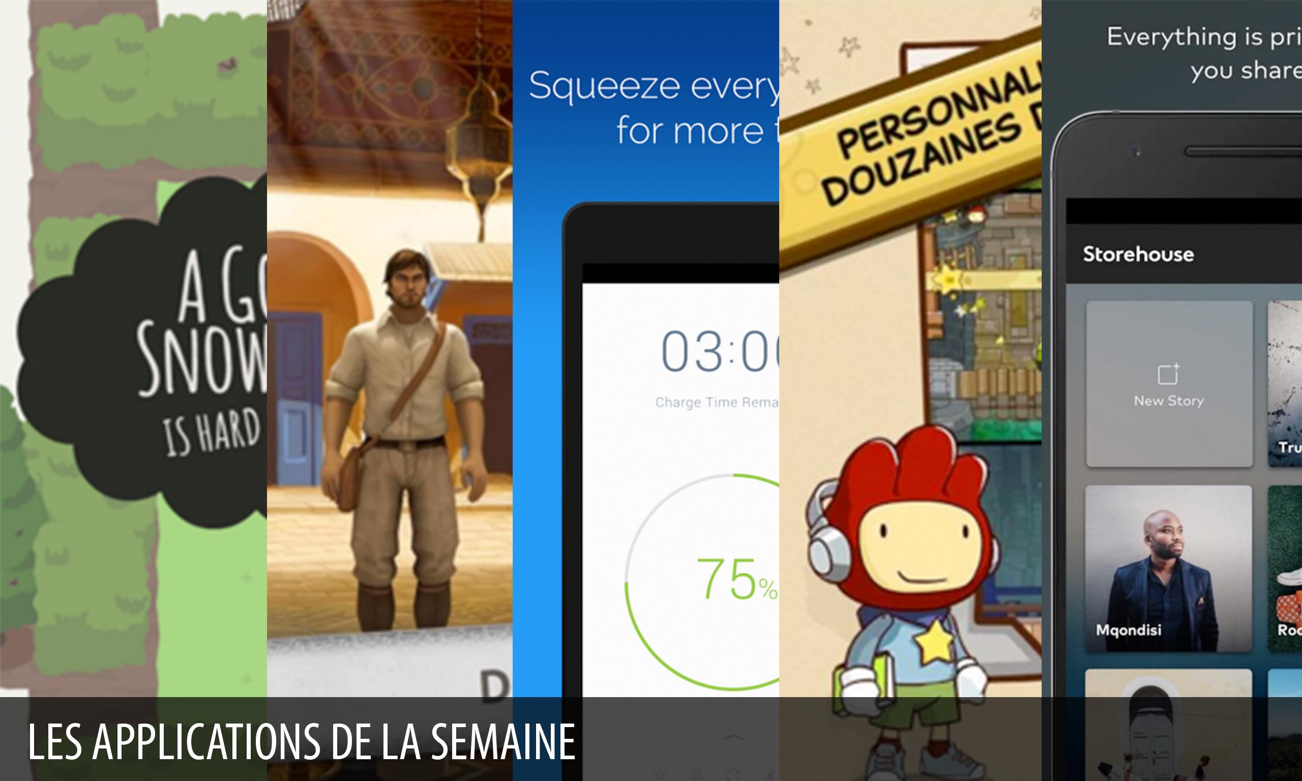 Les apps de la semaine : Scribblenauts Unlimited, A Good Snowman…