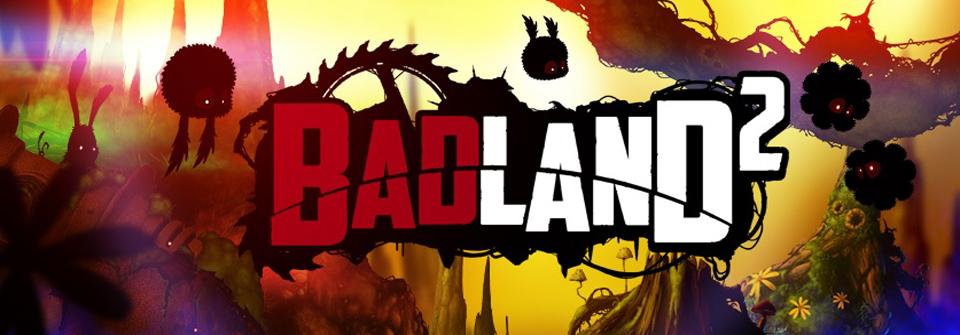 Badland 2 aura du retard sur Android