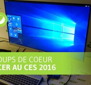 3 coups de cœur chez Acer pendant le CES 2016