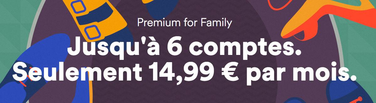 Avec son offre Family, Spotify rejoint la famille des abonnements à 15 euros