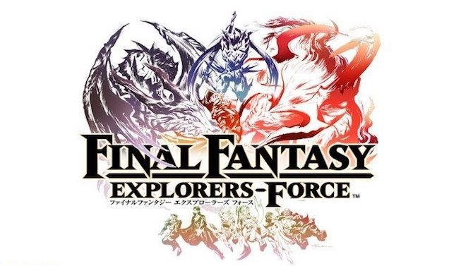 Final Fantasy Explorers-Force : l'Action-RPG arrivera sous Android en 2017