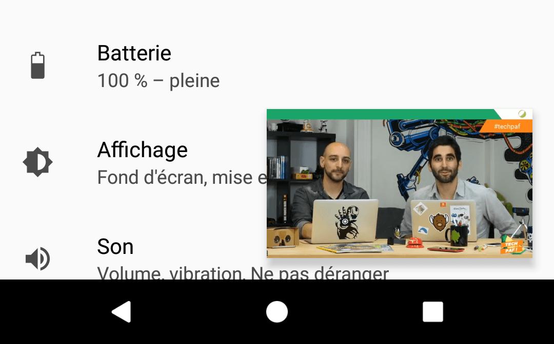 Android O : nous avons testé la fonction Picture-in-Picture sur un smartphone