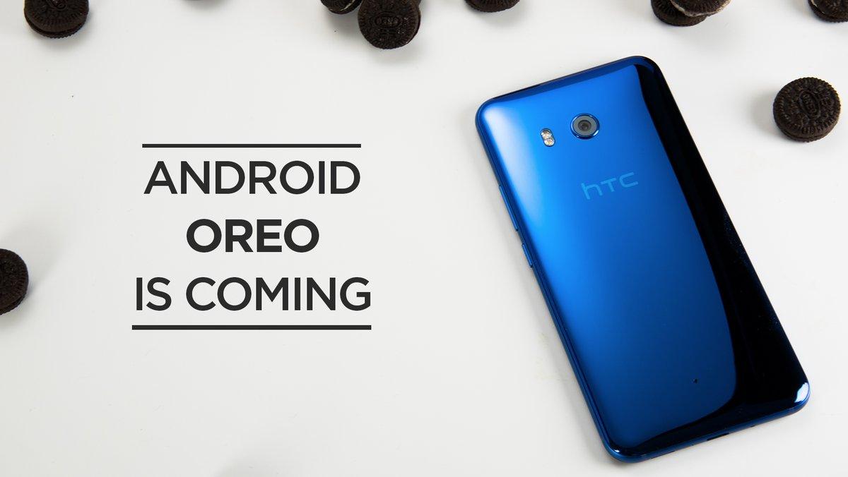 Android 8.0 Oreo: HTC annonce une date de mise à jour pour le HTC U11