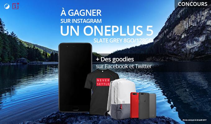 🔥 Concours : remportez un OnePlus 5 et des accessoires OnePlus !