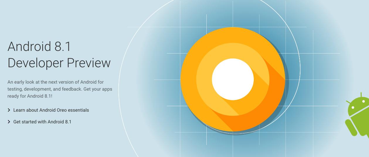 Android 8.1 Oreo: Google lance la Developer Preview