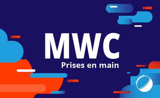 MWC 2018 : toutes nos prises en main au salon de la téléphonie mobile