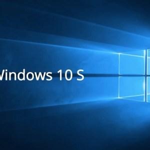 Windows 10 S disparaîtrait au profit d'un «mode S»