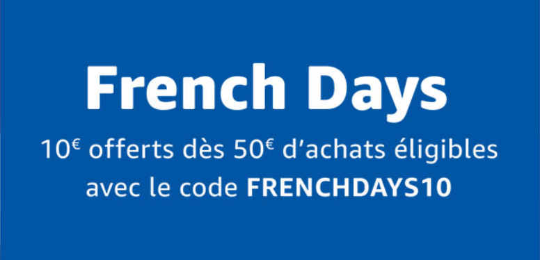 🔥 French Days : 10 euros offerts sur tout Amazon avec ce code promo