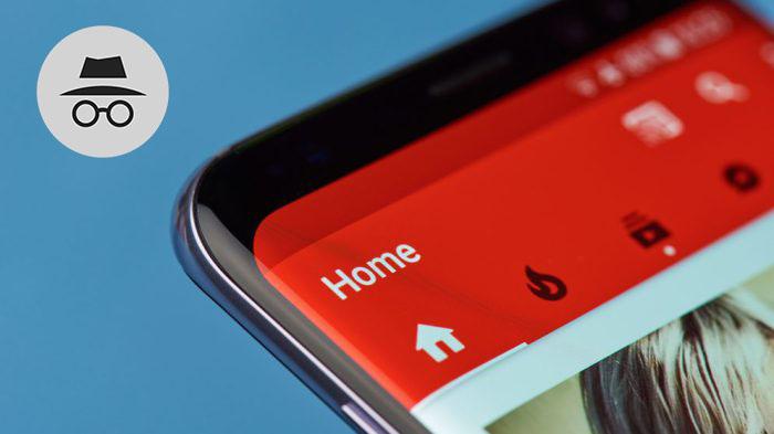 YouTube teste la navigation privée sur son app, une bonne nouvelle en toute innocence ?
