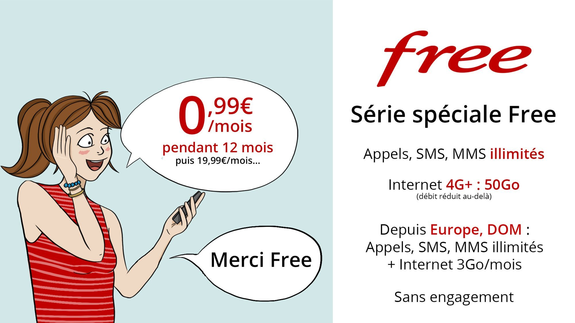 🔥 Bon Plan : forfait Free Mobile 50 Go en 4G, appels et SMS illimités à 0,99 euro par mois pendant 1 an