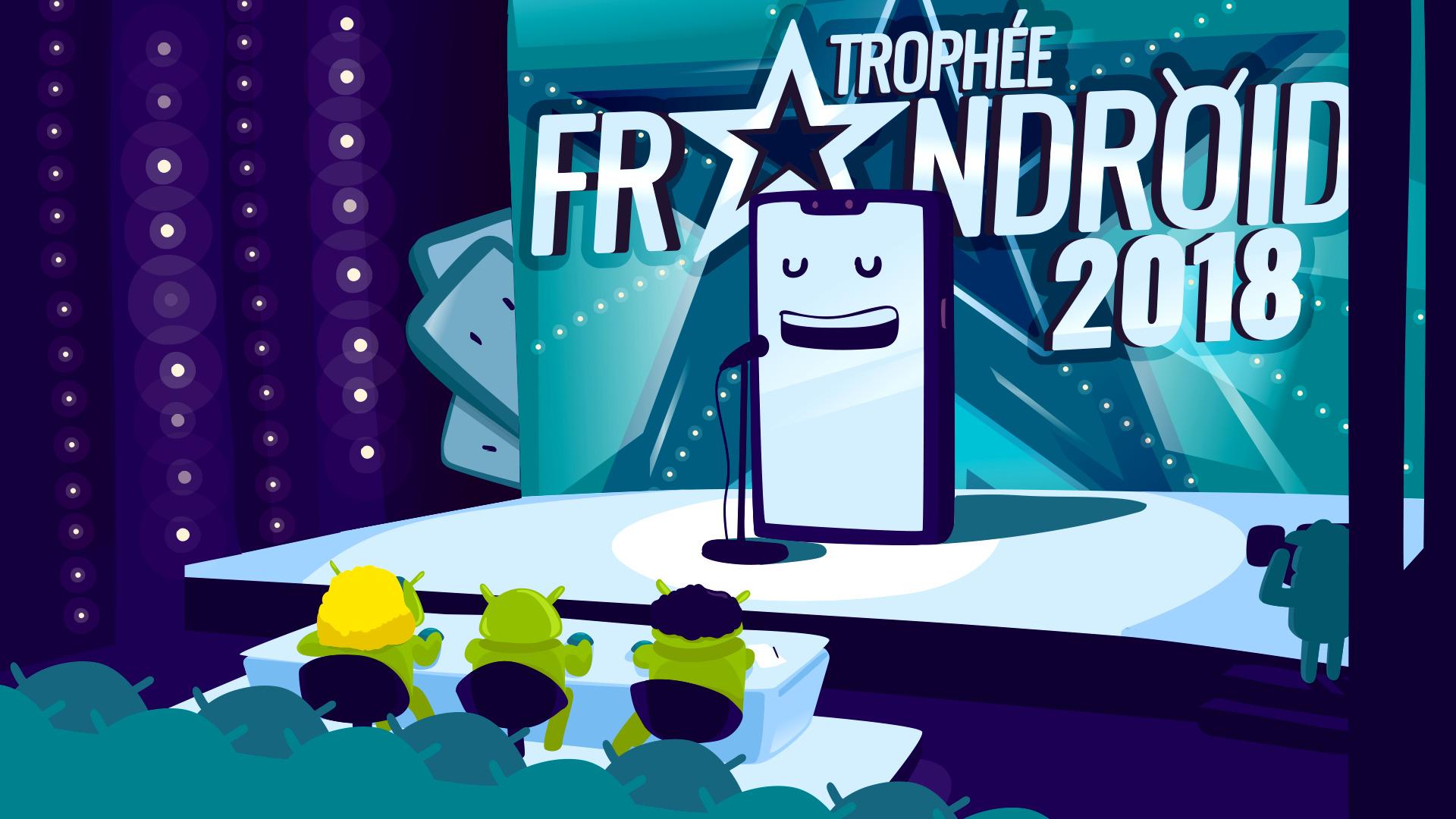 Trophée FrAndroid 2018 : votez pour vos smartphones préférés !
