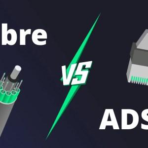 Fibre ou ADSL ? Quelles différences entre ces deux technologies ?