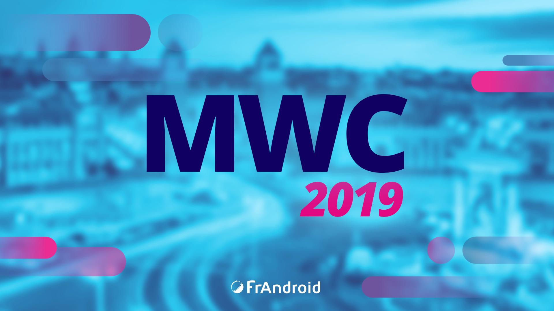 MWC 2019 : retrouvez toutes nos prises en main au salon de Barcelone
