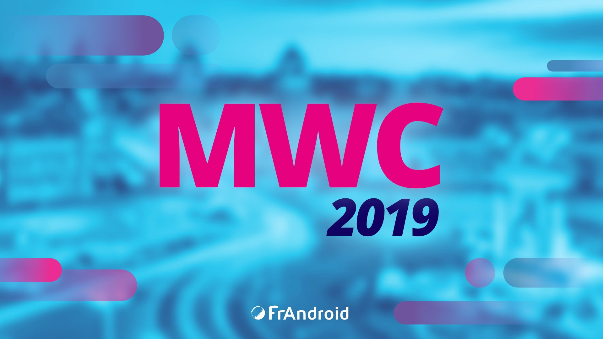 Votez pour l'appareil qui vous a le plus marqué durant le MWC 2019 !