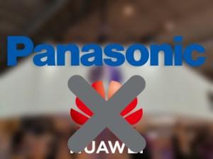 Panasonic suspend également ses échanges avec Huawei