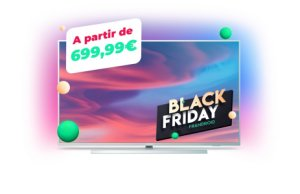 Les TV UHD Philips « The One » 58″ et 70″ à 699 et 899 euros pour le Black Friday