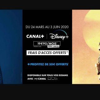 Disney+ avec Canal+ : les meilleures offres avant le lancement (50 € offerts)